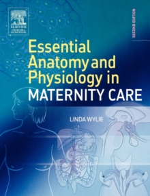 Essential Anatomy & Physiology in Maternity Care, Paperback / softback Book