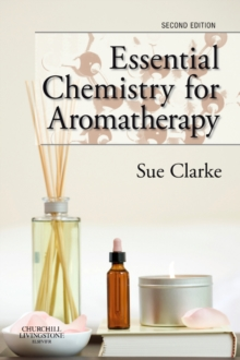Essential Chemistry for Aromatherapy, Paperback / softback Book
