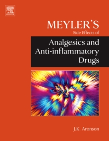 Meyler's Side Effects of Analgesics and Anti-inflammatory Drugs, Hardback Book