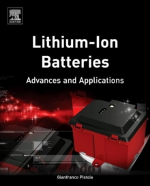 Lithium-Ion Batteries : Advances and Applications, Hardback Book