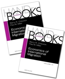Handbook of the Economics of International Migration : Volume 1A+1B, Mixed media product Book
