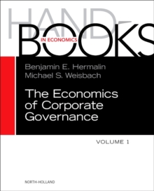 The Handbook of the Economics of Corporate Governance : Volume 1, Hardback Book
