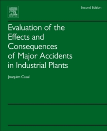 Evaluation of the Effects and Consequences of Major Accidents in Industrial Plants, Paperback Book