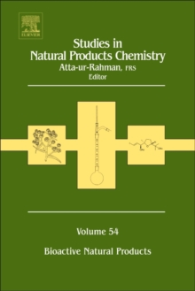 Studies in Natural Products Chemistry : Bioactive Natural Products Volume 54, Hardback Book