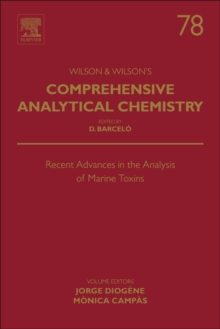 Recent Advances in the Analysis of Marine Toxins : Volume 78, Hardback Book