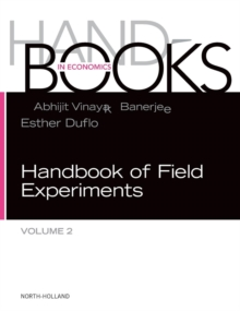 Handbook of Field Experiments : Volume 2, Hardback Book