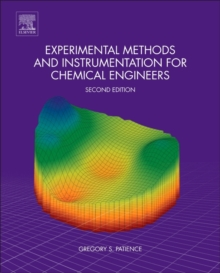 Experimental Methods and Instrumentation for Chemical Engineers, Hardback Book