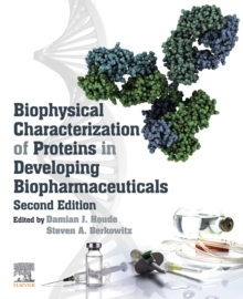 Biophysical Characterization of Proteins in Developing Biopharmaceuticals, EPUB eBook