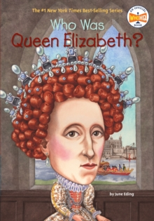 Who Was Queen Elizabeth?, Paperback / softback Book