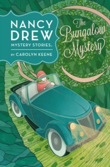 Nancy Drew: The Bungalow Mystery: Book Three, Hardback Book