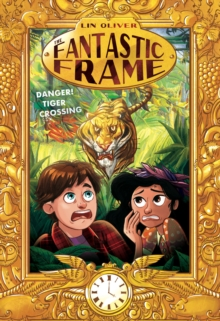 Danger! Tiger Crossing : 1, Hardback Book