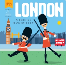 London: A Book of Opposites, Board book Book
