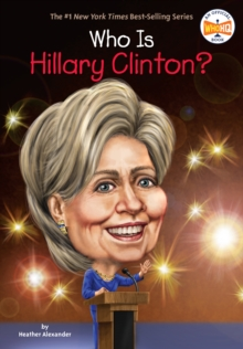 Who is Hillary Clinton?, Paperback Book