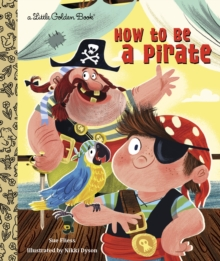 LGB How To Be A Pirate, Hardback Book