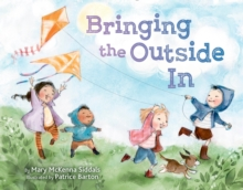 Bringing The Outside In, Hardback Book