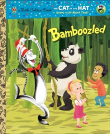 Bamboozled (Dr. Seuss/The Cat in the Hat Knows a Lot About That!), EPUB eBook