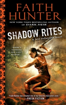 Shadow Rites : A Jane Yellowrock Novel, Paperback Book