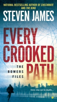 Every Crooked Path : The Bowers File, Paperback Book