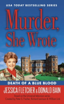 Murder, She Wrote: Death Of A Blue Blood, Paperback Book