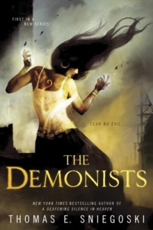The Demonists : A Demonist Novel, Paperback Book