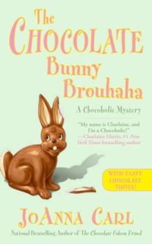The Chocolate Bunny Brouhaha, Paperback Book
