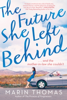 The Future She Left Behind, Paperback Book