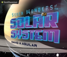 Seven Wonders of the Solar System, Hardback Book