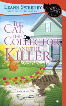 The Cat, The Collector And The Killer : A Cats in Trouble Mystery, Paperback / softback Book