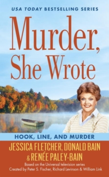 Murder, She Wrote: Hook, Line, And Murder, Paperback Book