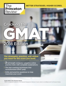 Cracking the GMAT with 2 Computer-Adaptive Practice Tests, Paperback Book
