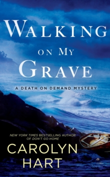 Walking On My Grave : A Death on Demand Mystery, Paperback / softback Book