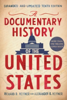 A Documentary History Of The United States (revised And Updated), Paperback / softback Book