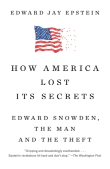 How America Lost Its Secrets, EPUB eBook