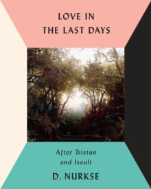 Love In The Last Days, Hardback Book