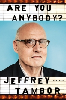 Are You Anybody : A Memoir, Hardback Book