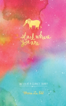 Start Where You Are Week-At-A-Glance Diary, Paperback / softback Book