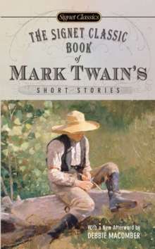 The Signet Classic Book Of Mark Twain's Short Stories, Paperback Book