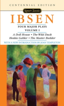 Four Major Plays Vol.1 : Centennial Edition, Paperback / softback Book