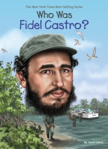 Who Was Fidel Castro?, Paperback / softback Book