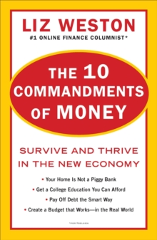 10 Commandments of Money : Survive and Thrive in the New Economy, Paperback Book