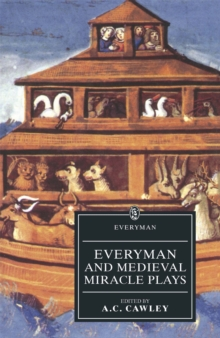 Everyman And Medieval Miracle Plays : Everyman And Medieval Miracle Plays, Paperback / softback Book