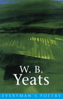 W. B. Yeats: Everyman Poetry, Paperback Book