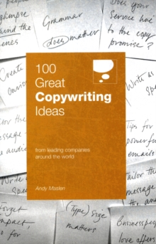 100 Great Copywriting Ideas From Leading Companies Around the World, Paperback / softback Book