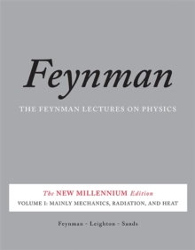 The Feynman Lectures on Physics, Vol. I : The New Millennium Edition: Mainly Mechanics, Radiation, and Heat, Paperback Book