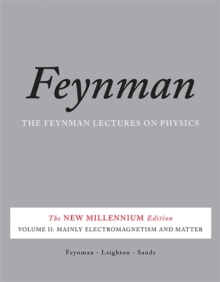 The Feynman Lectures on Physics, Vol. II : The New Millennium Edition: Mainly Electromagnetism and Matter, Paperback Book