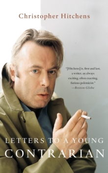 Letters to a Young Contrarian, Paperback / softback Book