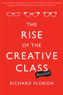 The Rise of the Creative Class--Revisited : Revised and Expanded, EPUB eBook
