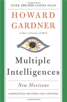 Multiple Intelligences : New Horizons in Theory and Practice, Paperback Book
