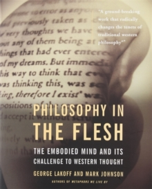 Philosophy In The Flesh, Paperback Book