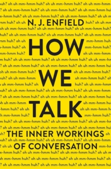 How We Talk, Hardback Book